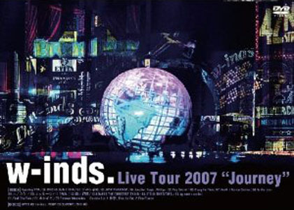 "[DVD]w-inds. Live Tour 2007 ""Journey"""