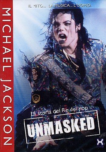 [DVD] Michael Jackson - Unmasked - La Storia Del Re Del Pop