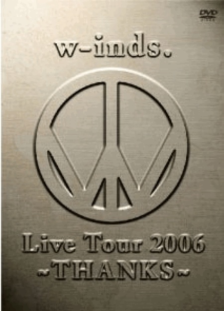 [DVD]w-inds. Live Tour 2006 ~THANKS~