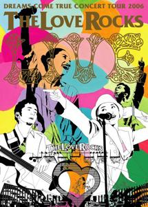 [DVD] DREAMS COME TRUE CONCERT TOUR 2006 THE LOVE ROCKS