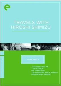 [DVD] Travels With Hiroshi Shimizu: Eclipse Series 15