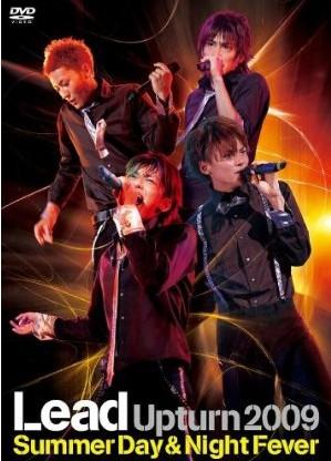 Lead Upturn 2009~Summer Day & Night Fever~