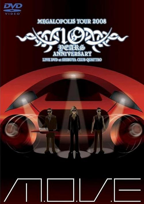 M.O.V.E--Megalopolis Tour 2008 Anniversary Live DVD at Shibuya